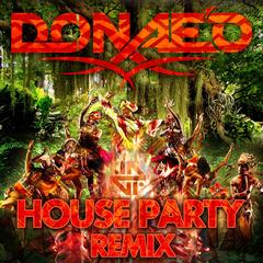House Party Remixes