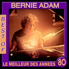Bernie Adam, Best Of