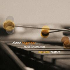 Alone Together: Music for Percussion