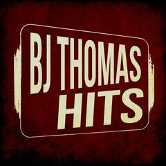 BJ Thomas Hits