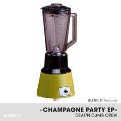 Champagne Party EP