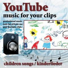 Youtube - Music for Your Clips - Children Songs