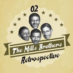 The Mills Brothers Retrospective, Vol. 2