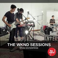The Wknd Sessions Ep. 58: Enterprise