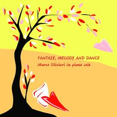 Fantasy, Melody and Dance