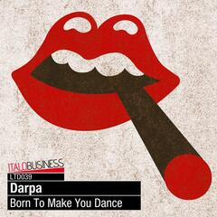 Born to Make You Dance