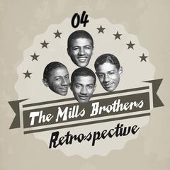 The Mills Brothers Retrospective, Vol. 4