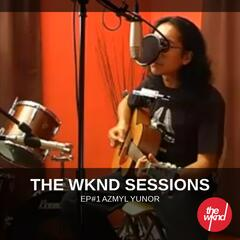 The Wknd Sessions Ep. 1: Azmyl Yunor