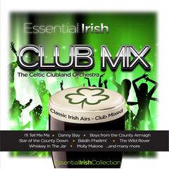 Essential Irish Club Mix