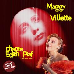 Maggy Villette chante Edith Piaf