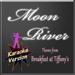 Moon River (Karaoke Version)