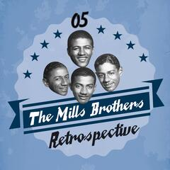 The Mills Brothers Retrospective, Vol. 5