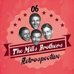 The Mills Brothers Retrospective, Vol. 6