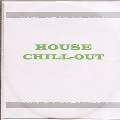 House Chill-out