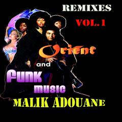 Remixes Orient and Funk Music Vol.1