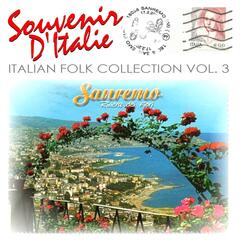 Souvenir d'Italie: Italian Folk Collection, Vol. 3