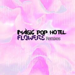 Flowers Remixes