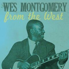 Wes Montgomery, from the West