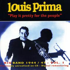 Big Band 1944-1947 - Vol.1 Play It Pretty for the People