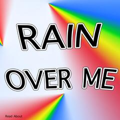 Rain Over Me (Let It Rain Over Me)