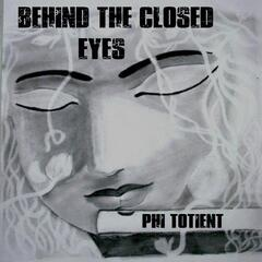 Behind the Closed Eyes
