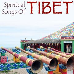 Spiritual Songs of Tibet