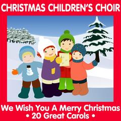 Christmas Children's Choir - We Wish You a Merry Christmas