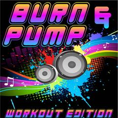 Burn & Pump - Workout Edition
