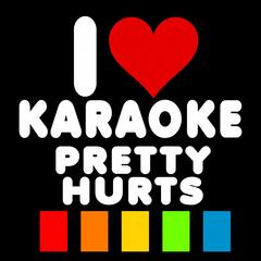 Pretty Hurts (Karaoke Version)