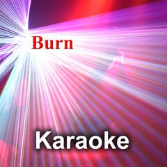 Burn (Karaoke Version)