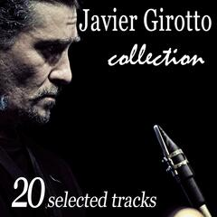 Javier Girotto Collection: 20 Selected Tracks