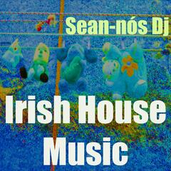 Irish House Music