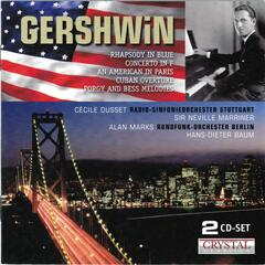 Gershwin: Piano Concerto, An American in Paris & Porgy and Bess Melodies