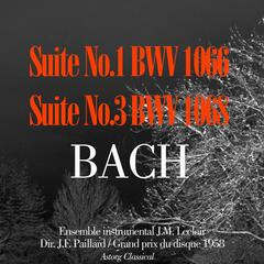J.S.Bach : Suites No.1, BWV 1066 et No.3, BWV 1068
