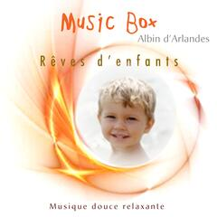 Music Box (Rêves D'enfants)
