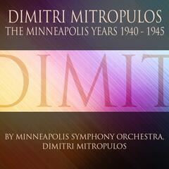 Dimitri Mitropoulos: The Minneapolis Years