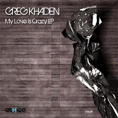 My Love Is Crazy EP