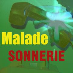 Sonnerie malade