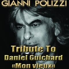Tribute to Daniel Guichard