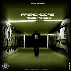 Frenchcore resistance 01