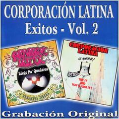 Corporacion Latina : Exitos, Vol. 2
