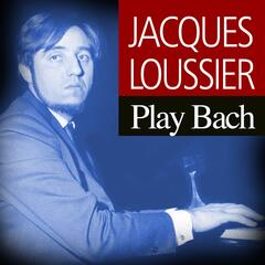 Jacques Loussier Play Bach