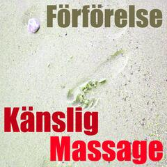 Känslig massage