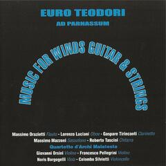 Euro Teodori: Music for Winds Guitar & Strings