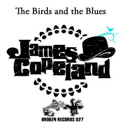 The Birds and the Blues