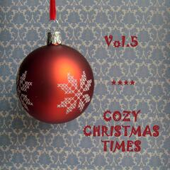 Cozy Christmas Times, Vol.5