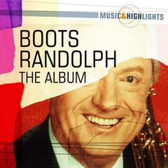 Music & Highlights: Boots Randolph - The Album