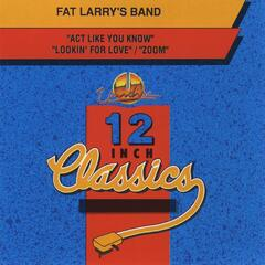 Fat Larry's Band: 12 Inch Classics - EP