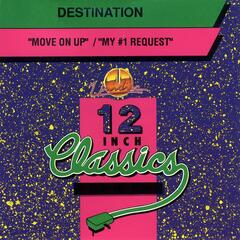 12 Inch Classics: Move On Up / My #1 Request