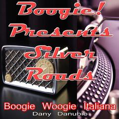 Boogie! Presents Silver Roads